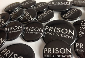 Prison Policy Initiative buttons and magnets in two sizes