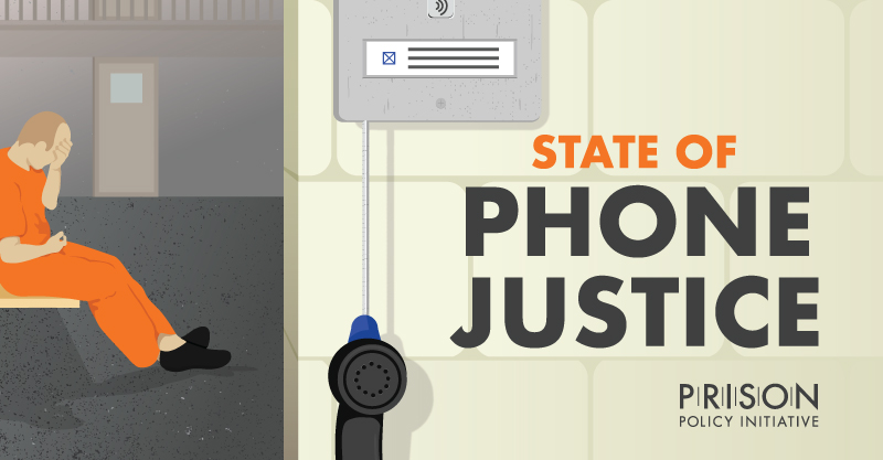 State of Phone Justice | Prison Policy Initiative